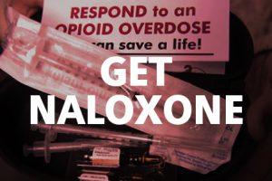 Get Naloxone